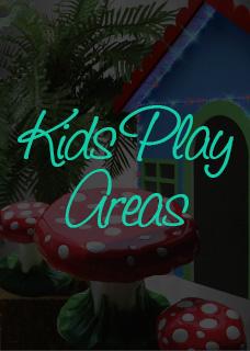 Kids Play Areas